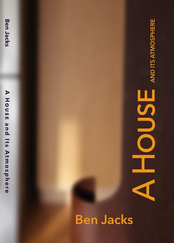 Read more about the article Ben Jacks – A House and Its Atmosphere